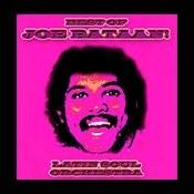 Best Of Joe Bataan! Songs