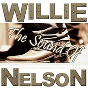 The Sound Of Willie Nelson Songs