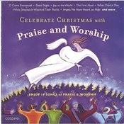 Celebrate Christmas With Praise And Worship Songs