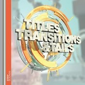 Titles, Transitions & Tails - Contemporary Songs