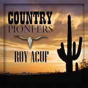 Country Pioneers - Roy Auff Songs