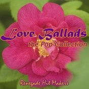 Love Ballads - The Pop Collection Songs