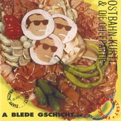 A blede Gschicht (frisch gemastert) Songs