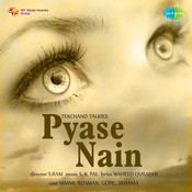 Pyase Nain Songs