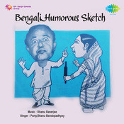 Bengali Humorous Sketch Songs