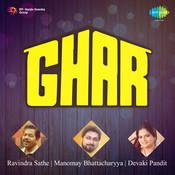 Ghar Songs
