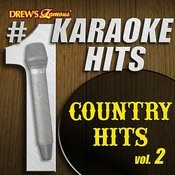 Drew's Famous # 1 Karaoke Hits: Country Hits Vol. 2 Songs