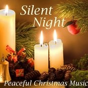Silent Night Peaceful Christmas Music - Peaceful Christmas Music Songs