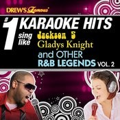 Drew's Famous # 1 Karaoke Hits: Sing Like Jackson 5, Gladys Knight And Other R&B Legends Vol. 2 Songs