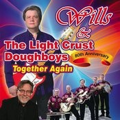 Wills & The Light Crust Doughboys: 80th Anniversary, Together Again Songs