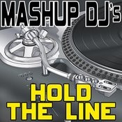Hold The Line (Remix Tools For Mash-Ups) Songs
