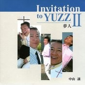 Invitation To Yuzz 2 Yumebito Songs