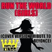 Run The World (Girls) Songs