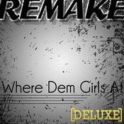Where Them Girls At (David Guetta Feat. Nicki Minaj & Flo Rida Remake) - Deluxe Songs