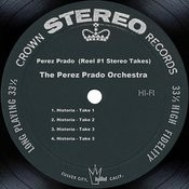 Perez Prado (Reel #1 Stereo Takes) Songs