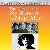 The Very Best Of Sly Stone And The Mojo Men Songs