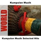 Kumpulan Muzik Selected Hits Songs