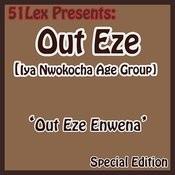 51 Lex Presents Out Eze Enwena Songs