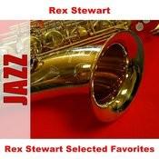 Rex Stewart Selected Favorites Songs