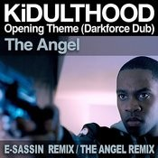 Kidulthood Opening Theme (Darkforce Dub) Songs