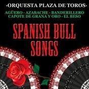 Spanish Bull Songs Songs