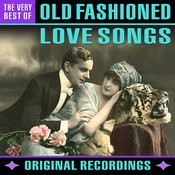 Old Fashioned Love Songs - The Very Best Of Songs