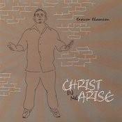 Christ In Me Arise Songs