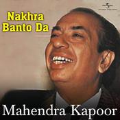 Nakhra Banto Da Songs