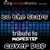 To The Stars (Tribute) [Cover Version] Songs