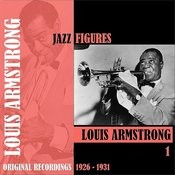 Jazz Figures / Louis Armstrong, Volume 1 (1926-1931) Songs