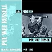 Jazz Figures / Pee Wee Russell (1938-1945) Songs