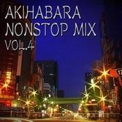 Akihabara Nonstop Mix Vol4 Songs