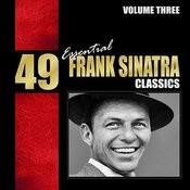 49 Essential Frank Sinatra Classics Vol. 2 Songs