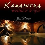Kamasutra Wellness & Spa - Just Relax Songs