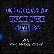 Pitbull Feat. Trina & Young Bo$$ - Go Girl (Vocal Melody Version) Songs