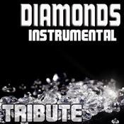 Diamonds (Tribute To Rihanna Instrumental) Songs