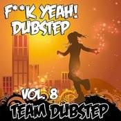 Fuck Yeah! Dubstep, Vol. 8 Songs