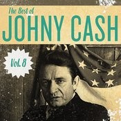 The Best Of Johnny Cash, Vol. 8 Songs