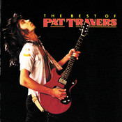 The Best Of Pat Travers Songs