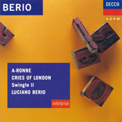 Berio: A-Ronne; Cries of London Songs