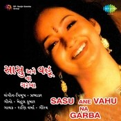 Sasu Ane Vahu Na Garba Songs