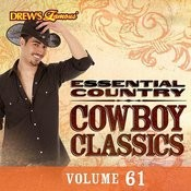 Essential Country: Cowboy Classics, Vol. 61 Songs