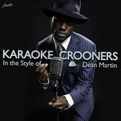 Karaoke Crooners (In The Style Of Dean Martin) Songs