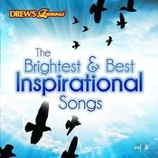 The Brightest & Best Inspirational Songs, Vol. 8 Songs