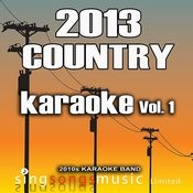2013 Country Karaoke, Vol. 1 Songs