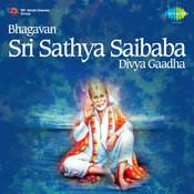 Bhagavan Sri Sathya Saibaba Divya Gaadha Songs