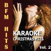 Karaoke Christmas Hits, Vol. 2 Songs
