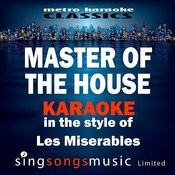 Master Of The House (In The Style Of Les Miserables) [Karaoke Version] - Single Songs