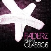 Faderz Classics Vol. 1 Songs