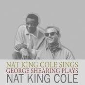 Nat King Cole Sings/George Shearing Plays Songs